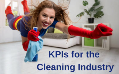 KPIs for the Cleaning Industry: 5 Things Your Service Provider Should Always Measure